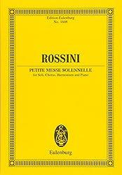 Petite Messe Solennelle: For Soli, Chorus, Harmonium and Piano / Fur Soli, Chor, Harmonium und Klavier