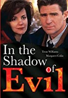 In the Shadow of Evil [DVD]