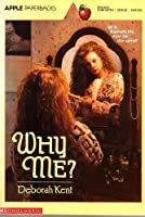 Why Me? (An Apple Paperback) 0590441795 Book Cover