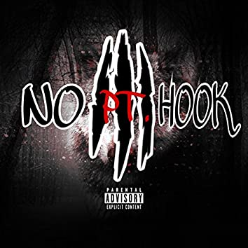 No Hook, Pt. 3