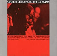 Vol. 4-Birth of Jazz