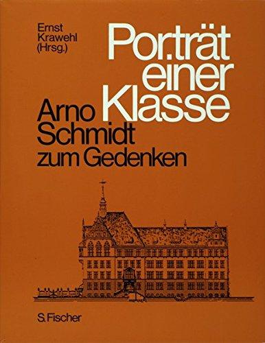 Porträt einer Klasse - Arno Schmidt zum Gedenken