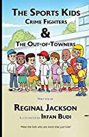 The Sports Kids Crime Fighters: The Out-of-Towners