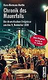 Hans-Hermann Hertle: Chronik des Mauerfalls. Die dramatischen Ereignisse um den 9. November 1989