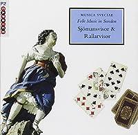 Vol. 12-Folk Music in Sweden: Songs of Sailors & N
