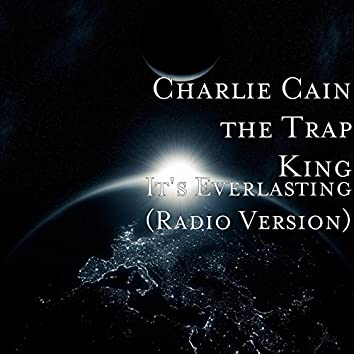 It's Everlasting (Radio Version)