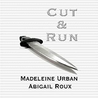 Cut and Run                   By:                                                                                                                                 Abigail Roux,                                                                                        Madeleine Urban                               Narrated by:                                                                                                                                 Sawyer Allerde                      Length: 13 hrs and 50 mins     1,143 ratings     Overall 4.3