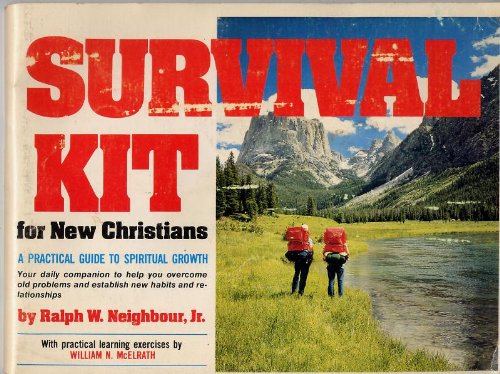Survival Kit for New Christians a Practical Guide to Spiritual Growth