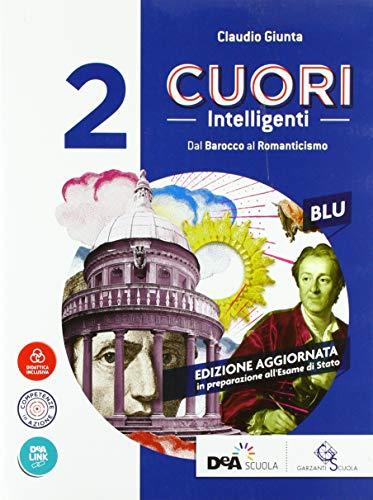 Cuori intelligenti. Ediz. blu. Per le Scuole superiori. Con ebook. Con espansione online (Vol. 2)