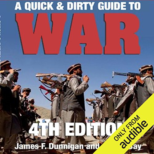 A Quick & Dirty Guide to War audiobook cover art