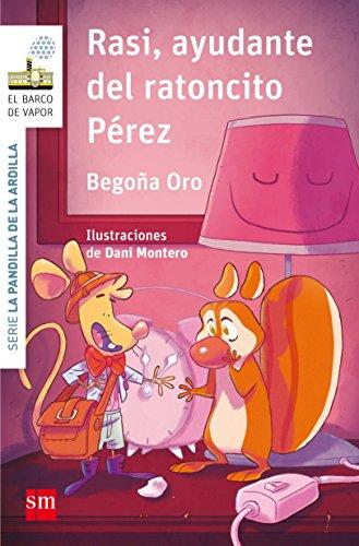Rasi, ayudante del ratoncito Pérez (El Barco de Vapor Blanc