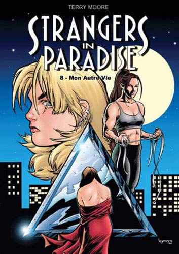 Strangers in paradise T08