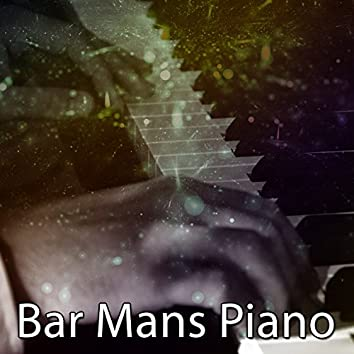 Bar Mans Piano