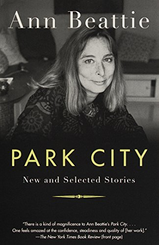 Park City: New and Selected Stories (Vintage Contemporaries) (English Edition)