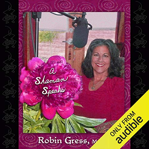 A Shaman Speaks audiobook cover art