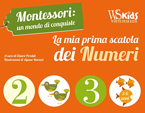 La mia prima scatola dei numeri. Montessori: un mondo di conquiste. Ediz. a colori. Con gadget