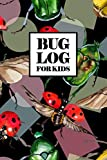 Bug Log for Kids: Bug Journal and Investigation Notebook for Insect Enthusiasts - Record Important Information About Your Bug Observations - Include a ... - Beetles and Ladybugs Cover (Bug Log Book)