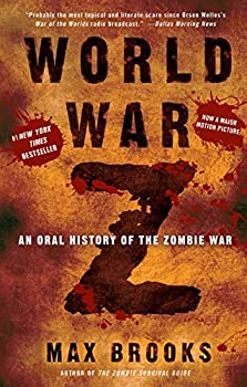 Paperback World War Z: An Oral History of the Zombie War Book