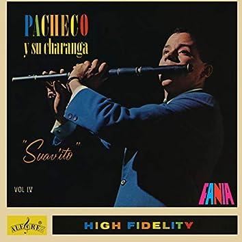 Pacheco Y Su Charanga: Suav'ito Vol. IV