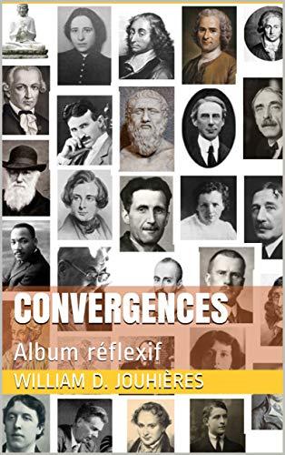 CONVERGENCES: Album réflexif (French Edition)