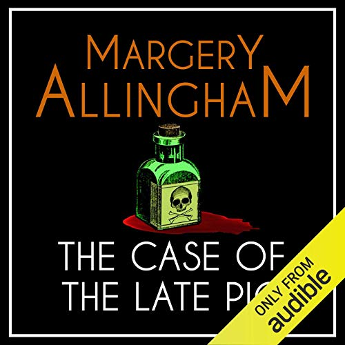 The Case of the Late Pig Audiobook By Margery Allingham cover art