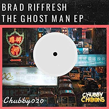 The Ghost Man EP [Extended Mixes]