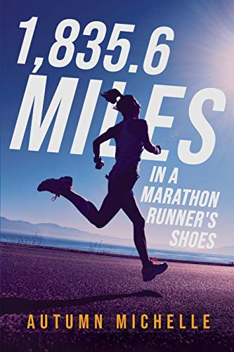 1835.6 Miles In a Marathon Runner's Shoes