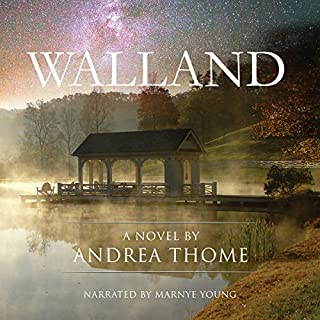 Walland      Hesse Creek Series, Book 1              By:                                                                                                                                 Andrea Thome                               Narrated by:                                                                                                                                 Marnye Young                      Length: 5 hrs and 15 mins     Not rated yet     Overall 0.0