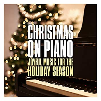 Christmas on Piano: Joyful Music for the Holiday Season