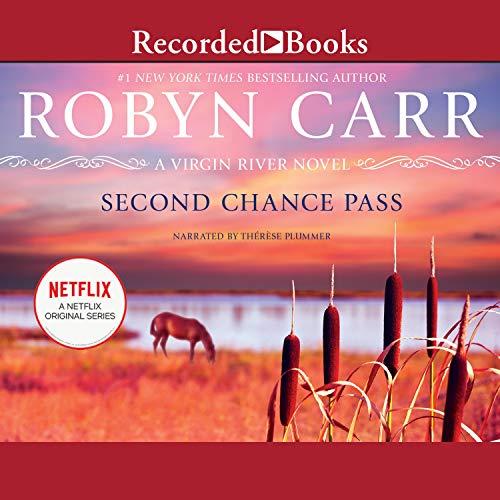Second Chance Pass: Virgin River, Book 5