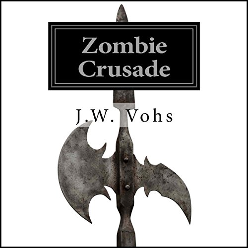 Zombie Crusade: Zombie Crusade, Book 1 audiobook cover art