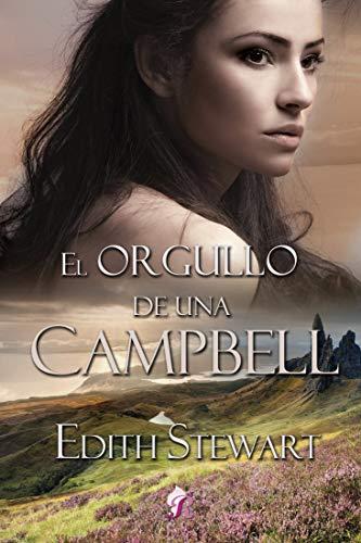 El orgullo de una Campbell de Edith Stewart