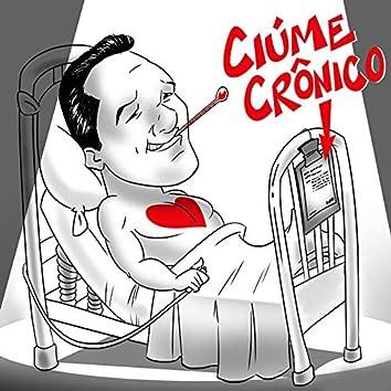 Ciúme Crônico