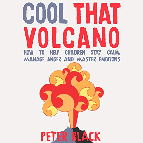 Cool That Volcano audiobook cover art