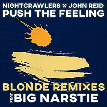 Push The Feeling (Blonde Remixes)