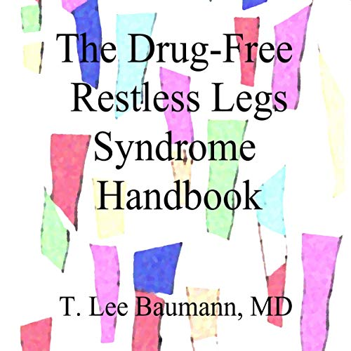 The Drug-Free Restless Legs Syndrome Handbook audiobook cover art