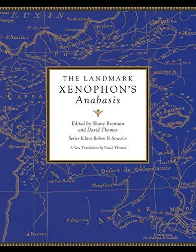The Landmark Xenophon's Anabasis