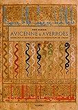 Avicenne & Averroès - Médecine et biologie dans la civilisation de l'Islam