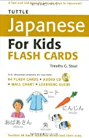 Tuttle Japanese for Kids Flash Cards Kit: [Includes 64 Flash Cards, Audio CD, Wall Chart & Learning Guide] (Tuttle Flash Cards) by Timothy G. Stout(2008-09-01)