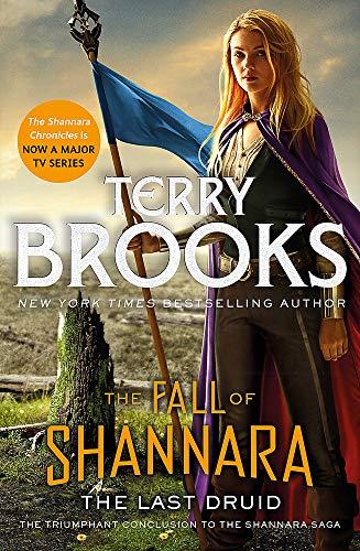 Brooks, T: Last Druid: Book Four of the Fall of Shannara