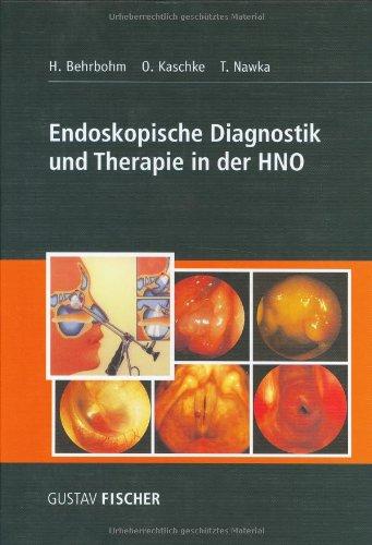 Endoskopische Diagnostik und Therapie in der HNO