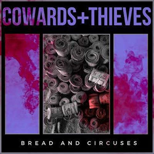 Cowards and Thieves