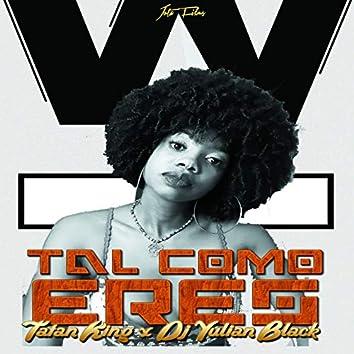 Tal Como Eres (feat. Tatan King)