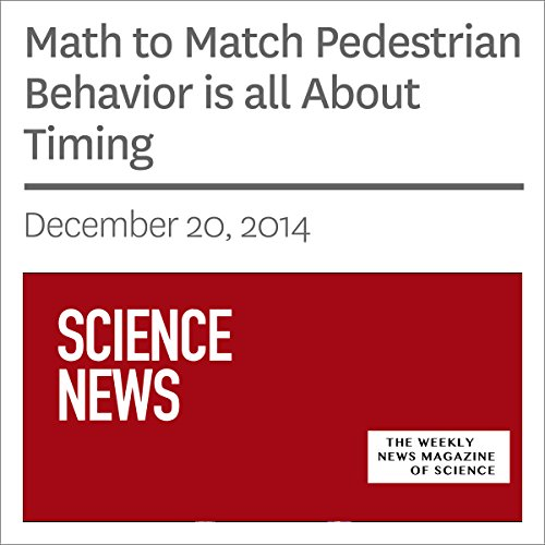 Math to Match Pedestrian Behavior is all About Timing audiobook cover art