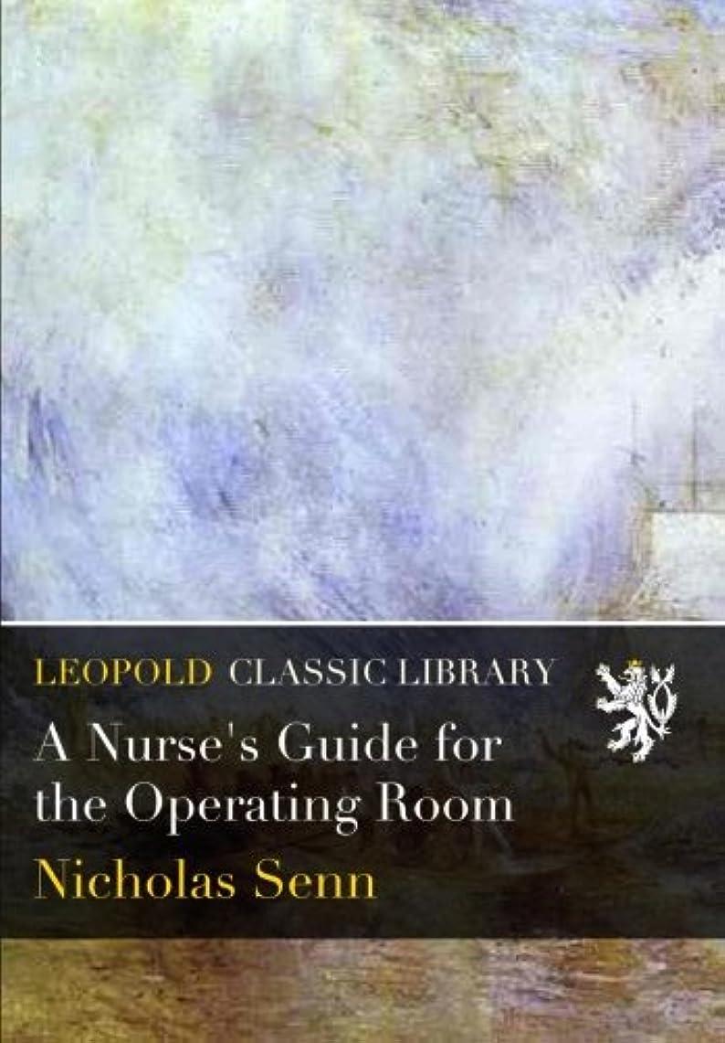 ドメインバックアップわなA Nurse's Guide for the Operating Room