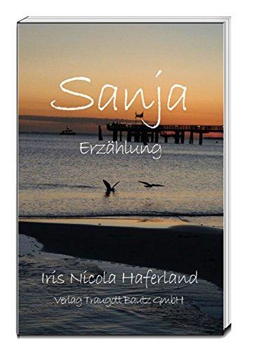 Sanja: Eine Erzählung aus Boltenhagen (German Edition)