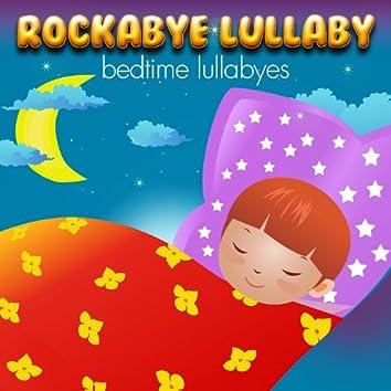 Rockabye Lullaby Bedtime Lullabyes