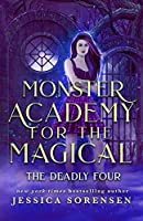 Monster Academy for the Magical 2: The Deadly Four