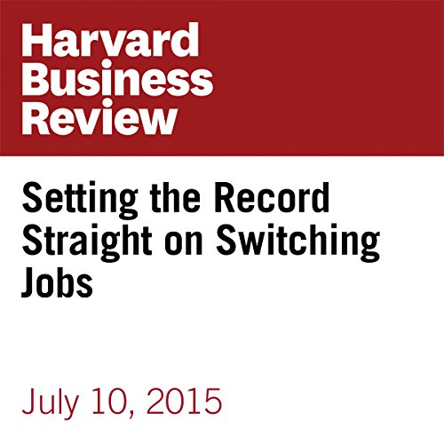 Setting the Record Straight on Switching Jobs audiobook cover art