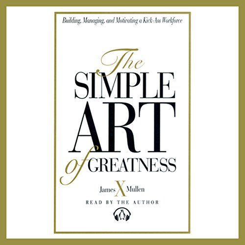 The Simple Art of Greatness audiobook cover art